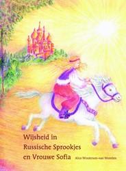 Wijsheid in Russische sprookjes en Vrouw Woutersen-van Weerden, Alice