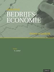 Bedrijfseconomie theorie en praktijk The -theorie en praktijk Liethof, R.