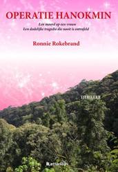 Operatie Hanokmin Rokebrand, Ronnie