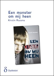 Een monster om mij heen - dyslexieuitgav -BOEK OP VERZOEK Rozema, Kirstin
