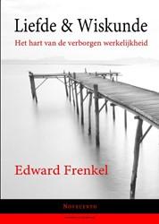 Liefde & wiskunde -het hart van de verborgen werk elijkheid Frenkel, Edward