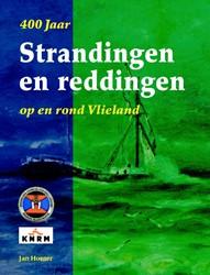 400 Jaar Strandingen en Reddingen op en Houter, Jan
