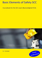 Basic elements of safety SCC -course book for the SCC exam ( Basisveiligheid VCA) Verduijn, A.J.