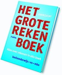 Het grote rekenboek overzicht -alles over rekenen in een bo ek Mark, Marijke van der