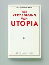 Ter verdediging van Utopia Oudenampsen, Merijn