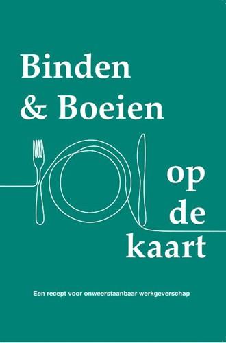 Binden & Boeien op de kaart -Een recept voor onweerstaanbaa r werkgeverschap Vastenhouw, Joyce