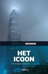 Het icoon -Een misdadige constructie Bernink, Peter J.L.M.