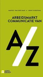 Arbeidsmarktcommunicatie van A/Z Haas, Marcel Van der