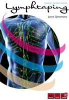 Lymphtaping -Theorie,Technik,Praxis Sijmonsma, Josya