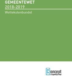 Gemeentewet 2018-2019 -Wettekstenbundel voor het open baar bestuur