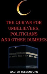 The Qur'an for unbelievers, politic Tessensohn, Walter