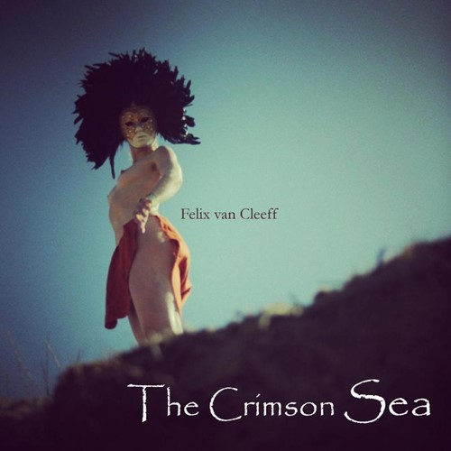 The crimson sea Cleeff, Felix van