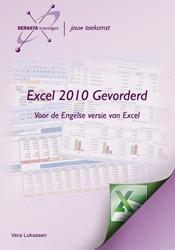 Excel 2010 gevorderd -voor de Engelse versie van Exc el Lukassen, Vera