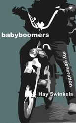 Babyboomers -my generation Swinkels, Hay