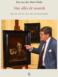 Van alles de waarde Meer Mohr, Jim Van der