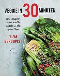 Veggie in 30 minuten -100 recepten voor snelle veget arische gerechten (co-editie F Bergqvist, Ylva