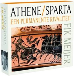 Athene en Sparta -een peramanente rivaliteit Meijer, Fik