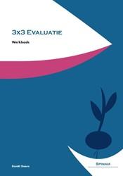 Werkboek 3x3 Evaluatie -een snelle evaluatie met een m aximaal resultaat Doorn, D.J.