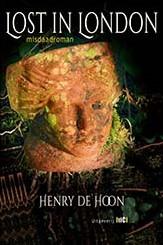 Lost in London -misdaadroman Hoon, Henry de