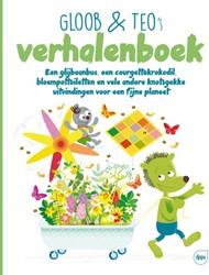 Gloob & Teo's verhalenboek -een glijbaanbus, een courgette krokodil, bloempottoiletten en Lambert, Sandrine