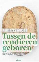 Tussen de rendieren geboren - deel 2 De Bael, Lillian van