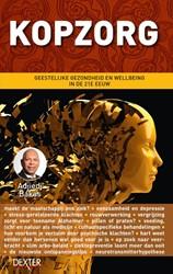 Kopzorg -Stressmanagement, wellness en wellbeing in de 21ste eeuw Bakas, Adjiedj