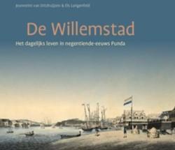 De Willemstad -het dagelijkse leven in negent iende-eeuws Punda Ditzhuijzen, Jeannette van