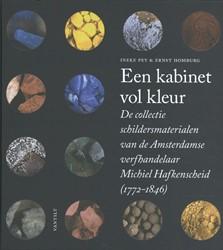 Een kabinet vol kleur -De collectie schildersmaterial en van de Amsterdamse verfhand Pey, Ineke