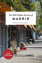 The 500 hidden secrets of Madrid Nordin, Anna-Carin