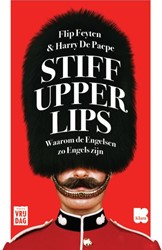 Stiff upper lips -waarom de Engelsen zo Engels z ijn Feyten, Flip