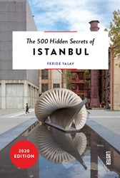The 500 Hidden Secrets of Istanbul Yalav, Feride