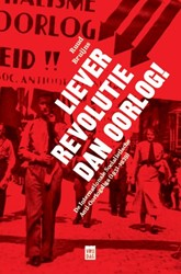 Liever revolutie dan oorlog -De Internationale Socialistisc he Anti-Oorlogsliga (1931-1939 Bruijns, Ruud