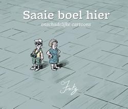 Saaie boel hier -cartoons Heuvel, Fritz Van den