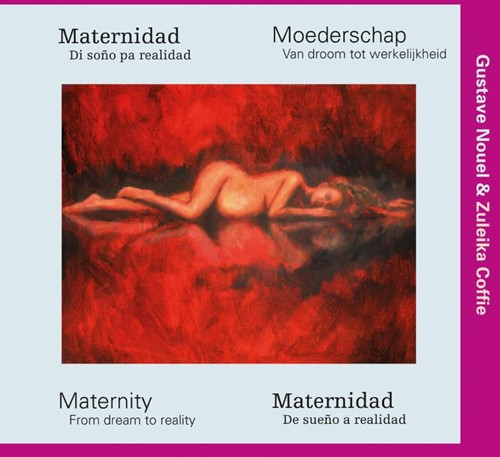 Moederschap -Van droom tot werkelijkheid Noel, Gustave