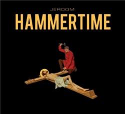 Hammertime Jeroom