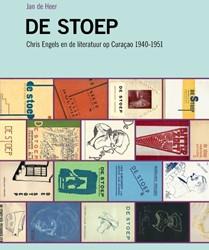 De Stoep -Chris Engels en de literatuur op Curacao 1940-1951 Heer, Jan de