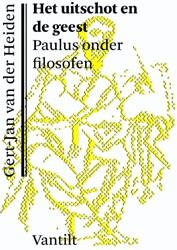 Het uitschot en de geest -paulus onder filosofen Heiden, Gert-Jan van der