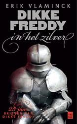 Dikke Freddy in het zilver Vlaminck, Erik
