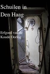 VOM-reeks 2017 Schuilen in Den Haag -erfgoed van de Koude Oorlog Cramer, Colette