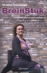 BreinStuk -leven met een hersenbeschadigi ng op een kunststof been Dessauvagie, Christine