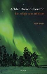 Achter Darwins horizon -een religie voor atheisten Broers, Nick