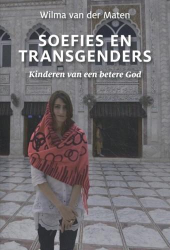 Soefies en transgenders -Kinderen van een betere God Maten, Wilma van der