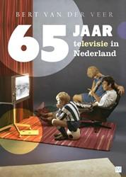 65 jaar televisie in Nederland Veer, Bert van der
