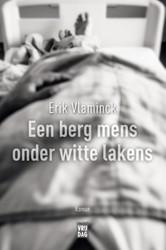 Een berg mens onder witte lakens Vlaminck, Erik