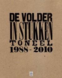 IN STUKKEN -TONEEL 1988 - 2010 VOLDER, ERIC DE