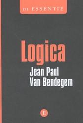 LOGICA - DE ESSENTIE Bendegem, Jean Paul Van