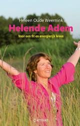 Helende adem -voor een fit en energierijk le ven Oude Weernink, Heleen