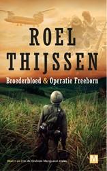 BROEDERBLOED | OPERATIE FREEBORN -omnibus Thijssen, Roel