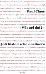 Wie zei dat? -500 historische oneliners Claes, Paul