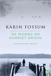 De moord op Harriet Krohn Fossum, Karin